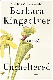 Unsheltered: A Novel de Barbara Kingsolver