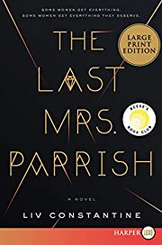 The Last Mrs. Parrish: A Novel af Liv…