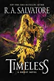 Timeless: A Drizzt Novel (Misc)