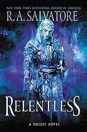Relentless: A Drizzt Novel (Generations, 3)…