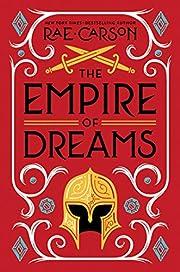 Empire of Dreams, The – tekijä: Rae…