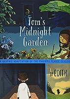 Tom's Midnight Garden: A Graphic Adaptation…