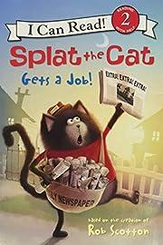 Splat the Cat Gets a Job! (I Can Read Level…