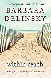 Within Reach: A Novel by Barbara Delinsky