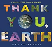 Thank You, Earth: A Love Letter to Our…