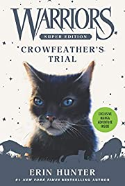 Warriors Super Edition: Crowfeather's…