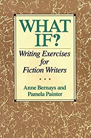 What If? Writing Exercises for Fiction…