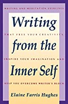 Writing From the Inner Self by Elaine F.…