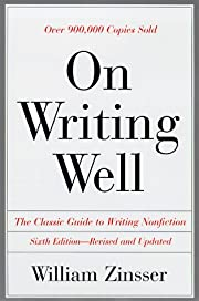 On Writing Well: The Classic Guide to…