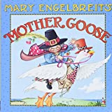 Mary Engelbreit's Mother Goose : one hundred best-loved verses / with an introduction by Leonard S. Marcus
