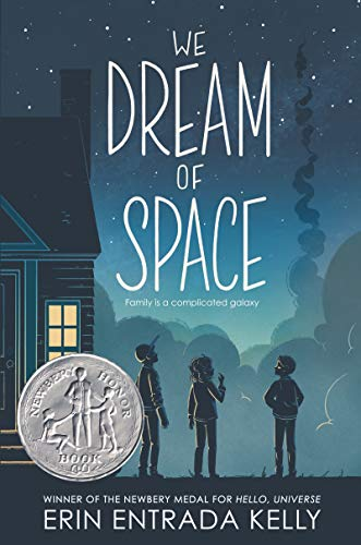 We dream of space / by Kelly, Erin Entrada,