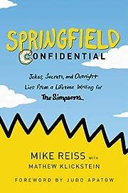 Springfield Confidential: Jokes, Secrets,…