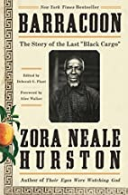 Barracoon: The Story of the Last Black…
