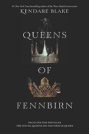 Queens of Fennbirn (Three Dark Crowns) af…