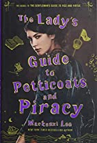 The Lady's Guide to Petticoats and…