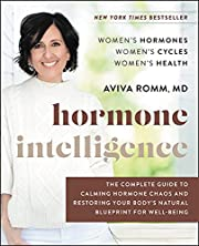Hormone Intelligence: The Complete Guide to…