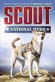 Scout: National Hero (Scout, 1) af Jennifer…