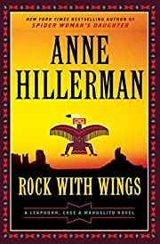 Rock with Wings: A Leaphorn, Chee &…