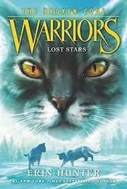 Warriors: The Broken Code #1: Lost Stars –…