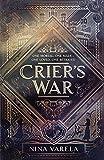 Crier's War (Crier's War, 1) por Nina Varela