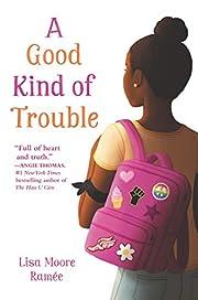 A good kind of trouble av Lisa Moore Ramée