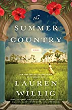 The Summer Country: A Novel by Lauren Willig