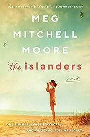 The islanders : a novel de Meg Mitchell…