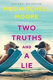 Two Truths and a Lie: A Novel por Meg…