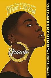 Grown av Tiffany D Jackson