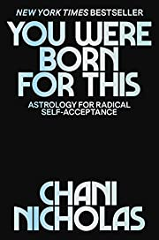 You Were Born for This: Astrology for…