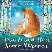 I've Loved You Since Forever de Hoda Kotb