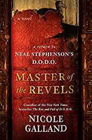 Master of the Revels: A Return to Neal…