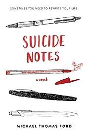 Suicide Notes de Michael Thomas Ford
