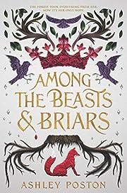 Among the Beasts & Briars av Ashley Poston