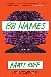 88 Names door Matt Ruff