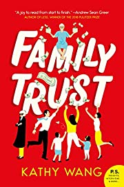 Family Trust: A Novel av Kathy Wang