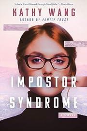 Impostor Syndrome: A Novel av Kathy Wang