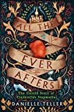 All the Ever Afters: The Untold Story of…
