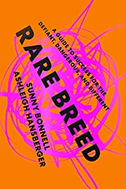 Rare Breed: A Guide to Success for the…