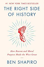 The Right Side of History: How Reason and…