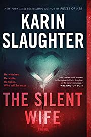 The Silent Wife: A Novel (Will Trent) by…