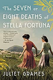 The Seven or Eight Deaths of Stella Fortuna:…