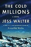 The Cold Millions: A Novel por Jess Walter