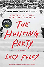 The Hunting Party: A Novel av Lucy Foley