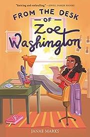 From the Desk of Zoe Washington de Janae…