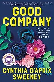 Good Company: A Novel – tekijä: Cynthia…