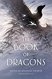 The Book of Dragons: An Anthology por…
