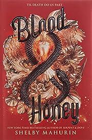 Blood & Honey (Serpent & Dove, 2) af Shelby…