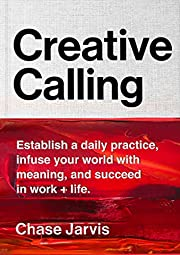 Creative Calling: Establish a Daily…