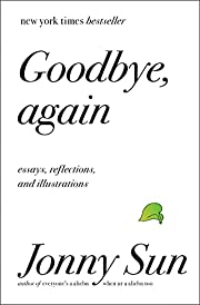 Goodbye, Again: Essays, Reflections, and…